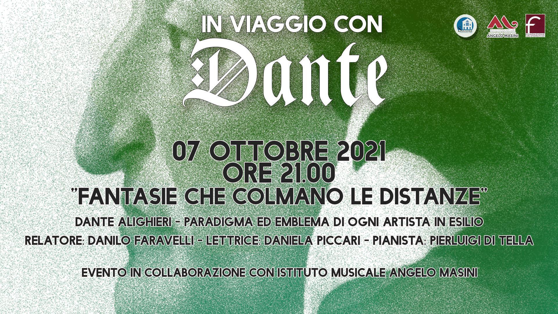 Evento speciale: FANTASIE CHE COLMANO LE DISTANZE- Dante Alighieri, paradigma ed emblema di ogni artista in esilio - Giovedì 7 Ottobre alle 21
